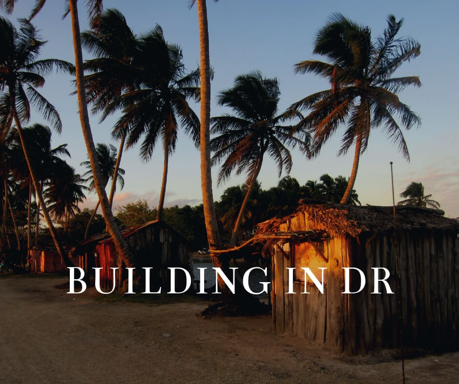Building a house in dominican republic