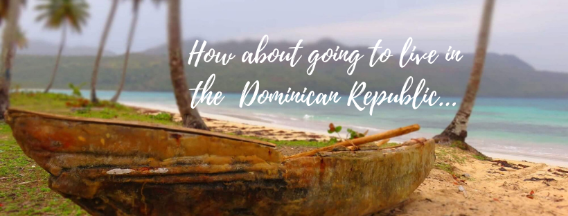 Retire and settle in dominican republic