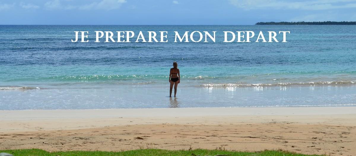Je prepare mon depart 1